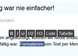 Text selektieren und das Formatierungsmenü erscheint automatisch über dem ausgewählten Text